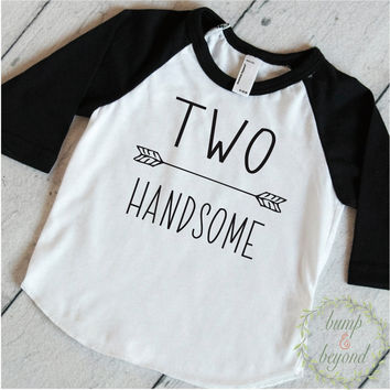 Birthday Shirt 2 Year Old Birthday Shirt 2nd Birthday Boy Shirt Two Handsome Birthday Shirt Second Birthday Boy Shirt 243