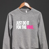 JUST DO IT FOR THE #VINE | Vine shirts | POPULAR | BACK TO SCHOOL | CHRISTMAS GIFT |GRADUATION GIFT