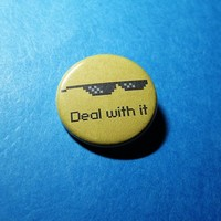 Deal With It Pinback Button
