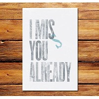 I Miss You Already Poster