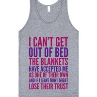 I Can'T Get Out Of Bed The Blankets Have Accepted Me As One Of Their Own Tank Top (Idc100537) |