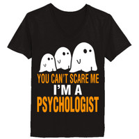 Halloween You Cant Scare Me I Am A Psychologist - Ladies' V-Neck T-Shirt