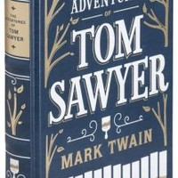 The Adventures of Tom Sawyer (Barnes & Noble Leatherbound Classics Series)