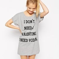 ASOS I Don't Need a Valentine Oversized Tee