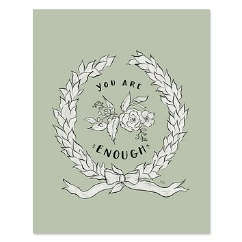 You Are Enough - Print