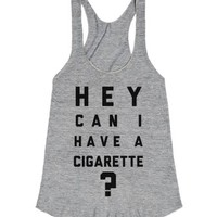 Hey Can I have a Cigarette?-Female Athletic Grey Tank