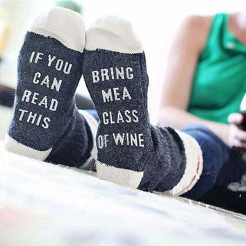 """If You can read this Bring Me a Glass"" Socks!"