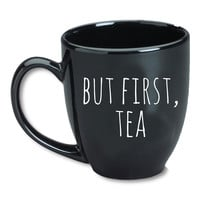 But First, Tea Mug
