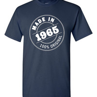 Made in 1965 50th Birthday Gift T-shirt Tshirt Tee Shirt 100% Original Gift for Dad Funny Mom Aged Fiftieth bday gift Grandpa Grandma