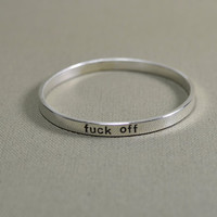 Sterling silver f'ck off bangle