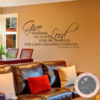 Give Thanks Decal - Thanksgiving Decor - Bible Verse Wall Decal - Christian Wall Decal - Give Thanks to the Lord - Christian Scripture Wall