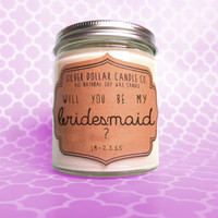Will you be my Bridesmaid, Bridesmaid Candle, gift for bridesmaid, Personalized candle, Bridesmaid question Gift, Scented Candle,wedding
