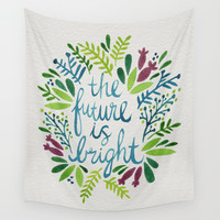 The Future is Bright Wall Tapestry by Cat Coquillette