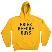 FRIES BEFORE GUYS HOODIE