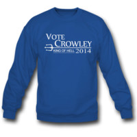 vote crowley 2014 SWEATSHIRT CREWNECKS