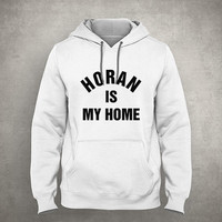 Horan is my home - For fangirl & fanboy - Gray/White Unisex Hoodie - HOODIE-081