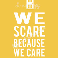 YOU CHOOSE COLOR- We Scare Because We Care- Monsters, Inc. Door print- Banana color shown