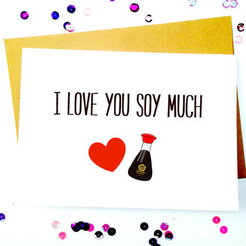 Funny Love Card/Cute Love Card/Anniversary Card/Boyfriend Card/Girlfriend Card/Soy Love Card/Soy Much/Greeting Cards/Blank Cards/Gift Ideas