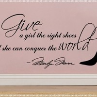 Marilyn Monroe Give A Girl Shoes....Conquer the World Quote Wall Decal Decor Large Nice Sticker:Amazon:Home Improvement