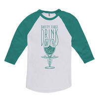Funny St Patrick's Day Safety First Drink With A Nurse American Apparel St Patty's Day Raglan Sleeves 3/4 Sleeve Shirt Nurse Gift DN-381C