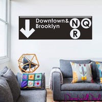 Wall Decal Decor Decals Sticker Art Downtown and Brooklyn Subway Signboard Inscription Sign Dorm Room M1590 Maden in USA