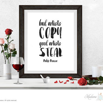 Printable art Picasso quote printable quotes typographic art artist quotes Pablo Picasso quotes minimalist art good artist bad artist quote