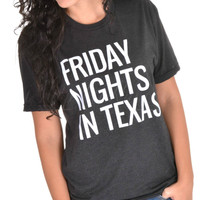 Charlie Southern Friday Nights In Texas Tee