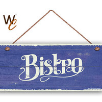 "Bistro Sign, French Cafe 6""x14"" Sign, Blue Rustic Style Kitchen Sign, Housewarming Gift, Dining Sign, Made To Order"