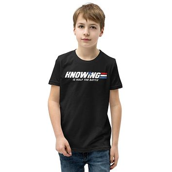 Knowing is Half the Battle Youth Short Sleeve T-Shirt