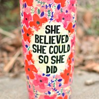 Natural Life Tumbler - She Believed