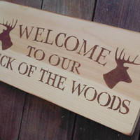 "Rustic Hunting Welcome Sign ""Weclome to our Neck of the Woods"" Cabin Lake House Cottage Decor"