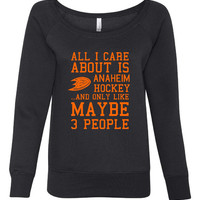 All ICare about Anaheim hockey maybe 3 people Playoff Hockey unisex Hoodie Sweatshirt Ducks Fans Playoff Sweatshirt