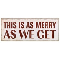 """Adeco Decorative Wood Wall Hanging Sign Plaque, Christmas, """"This Is As Merry As We Get"""" White Red Home Decor"""