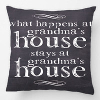 what happens at grandma's house Pillowcase