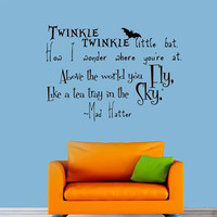 Wall Decals Alice in Wonderland Quote Decal Mad Hatter Twinkle little bat  Sayings Sticker Vinyl Decals Wall Decor Murals Z314