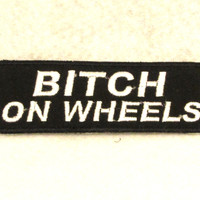 BITCH ON WHEELS Small Badge Patch for Biker Vest SB709