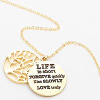 """""""Life Is Short, Forgive Quickly, Kiss Slowly, Love Truly"""" Gold Tree Of Life Necklace Necklace"""