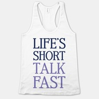 Life's Short Talk Fast Gilmore Girls Quote