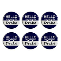 Drake Hello My Name Is Plastic Resin Button Set of 6