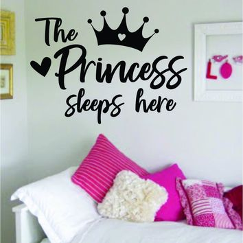 The Princess Sleeps Here Wall Decal Decor Art Sticker Vinyl Room Bedroom Home Girls Baby Daughter Nursery Playroom Crown Queen