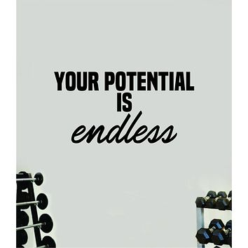Your Potential is Endless V2 Gym Fitness Wall Decal Home Decor Bedroom Room Vinyl Sticker Teen Art Quote Beast Lift Train Inspirational Motivational Health Girls School
