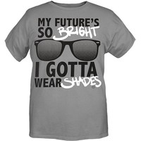 Goodie Two Sleeves My Future's So Bright I Gotta Wear Shades T-Shirt - 916726