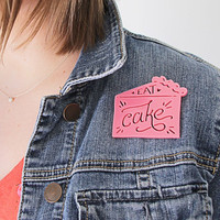 Sale! Eat Cake Happy Pin