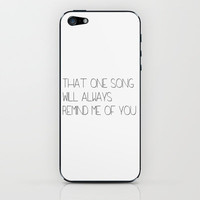 That one song will always remind me of you. iPhone & iPod Skin by Amber Rose   Society6