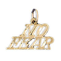 14K GOLD SAYING CHARM - NO FEAR #10515