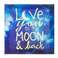 Love You to the Moon & Back Glow in the Dark Wall Canvas