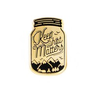 Keep What Matters Pin