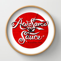 Awesome Sauce (red) Wall Clock by Gigglebox