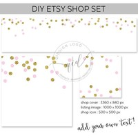 Premade Etsy Shop Set, DIY Shop Cover, Etsy Banner Set, Blush and gold confetti, Add your own text, Instant Download, Blank Etsy Banner