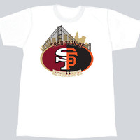 San Francisco Tradition of Excellence T-Shirt - designlikewhoa